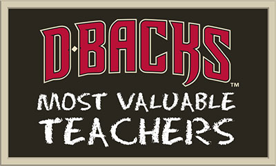 Diamondbacks Most Valuable Teacher Award