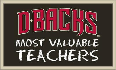Diamondbacks Most Valuable Teacher Award